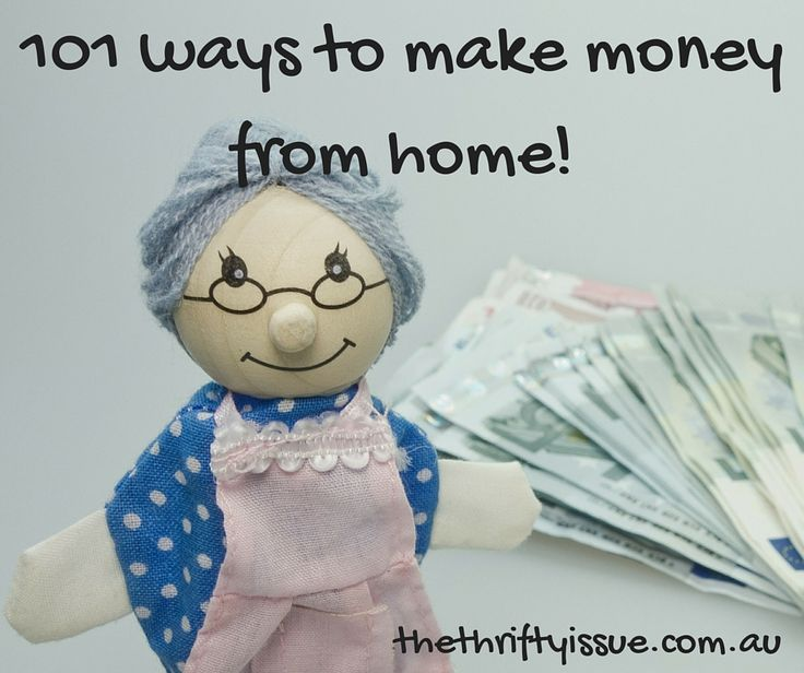 101 ways to make money from home!