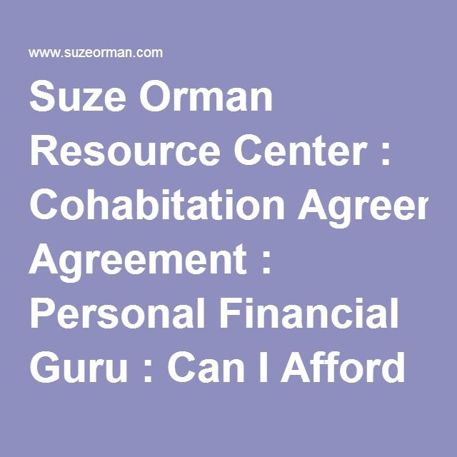 Suze Orman Resource Center : Cohabitation Agreement : Personal Financial Guru : Can I Afford it : Suze Show