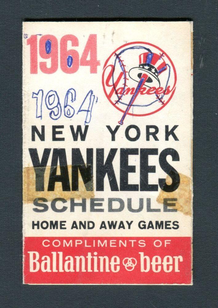 1964 New York Yankees Schedule Compliments Of Ballatine Beer jh33