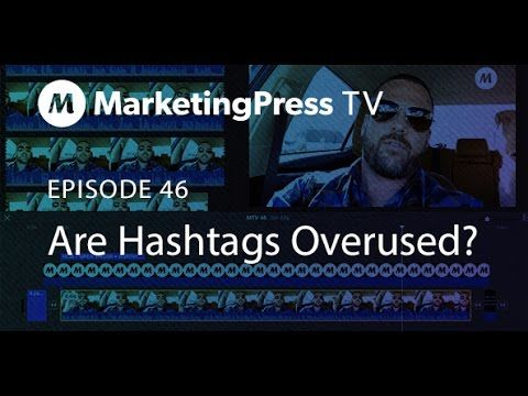 Are Hashtags Overused? | Marketing Press TV : Episode 46 - The overuse or misude of hashtags are one of our biggest pet peeves. Why do people insist on hashtagging images, videos and status updates with irrelevant hashtagged thoughts that don't help shape the context or content? Greg Taylor talks about the overuse of hashtags in this episode of Marketing Press TV. #marketingpress #hashtags #digitalmarketing #socialmedia