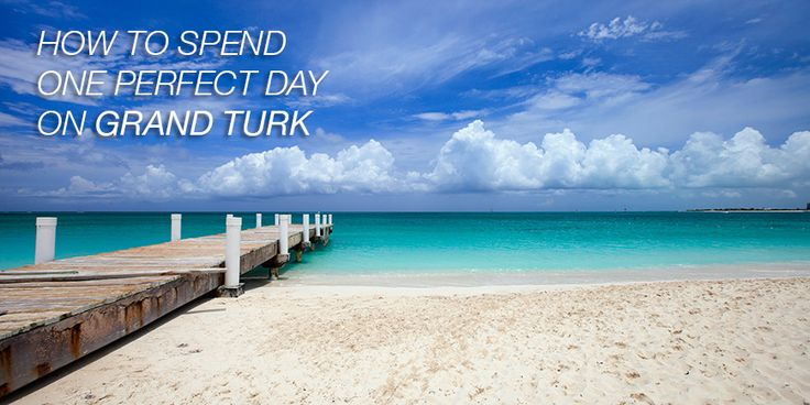 Grand Turk has a lot more to offer than the coral reefs it's famous for.
