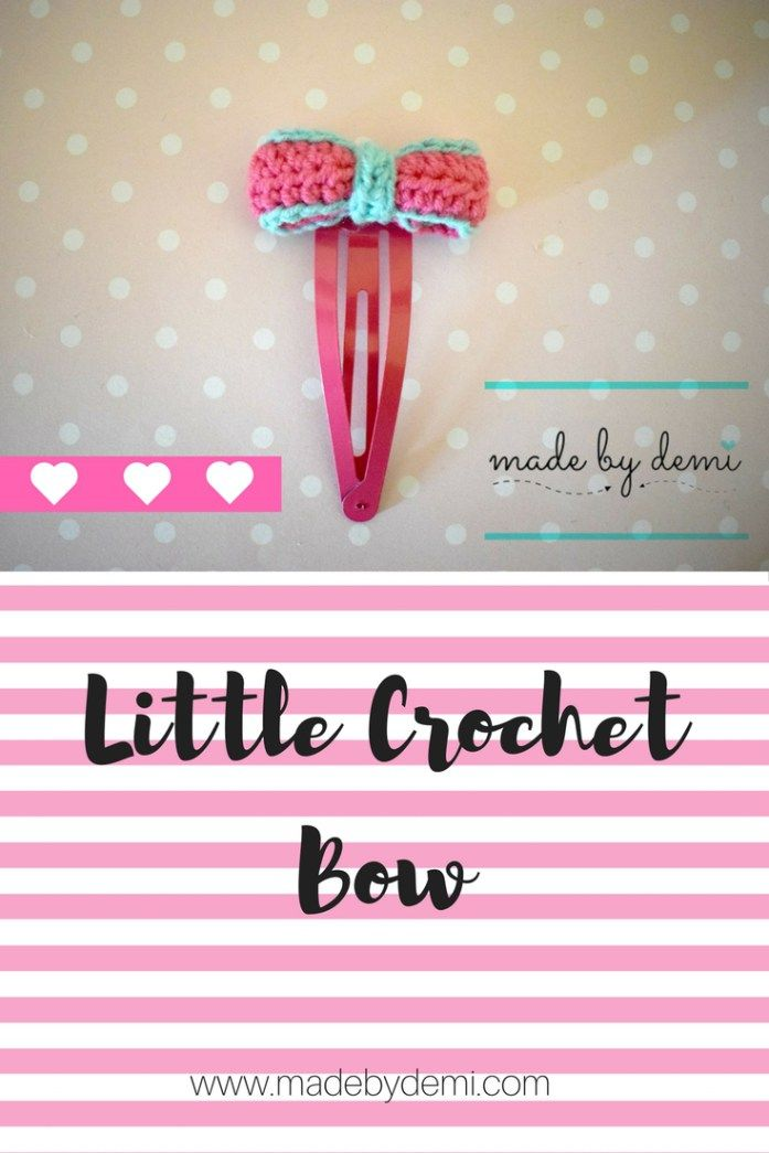 little crochet bow | easy and quick tutorial | made by demi