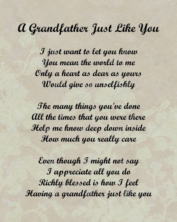 Hey, I found this really awesome Etsy listing at https://www.etsy.com/listing/118483919/grandfather-poem-love-poem-instant