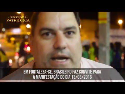 Brasileiro, em Fortaleza, convida para a Manifestação do dia 13/07.
