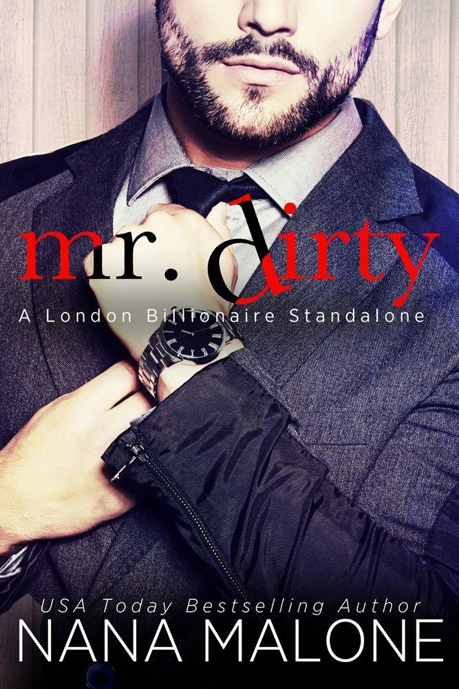 Mr Dirty By Nana Malone