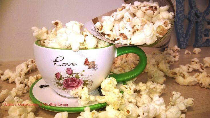 Healthy Popcorn I Science, Gastronomy & Healthy Living