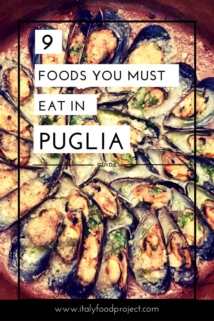 9 Foods You Must Eat in Puglia