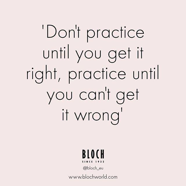 Practice makes perfect!   #bloch #blocheu #dance #dancequote