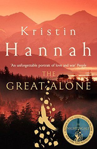 Read and DOWNLOAD The Great Alone PDF Epub Mobi Kindle By: Kristin Hannah Online