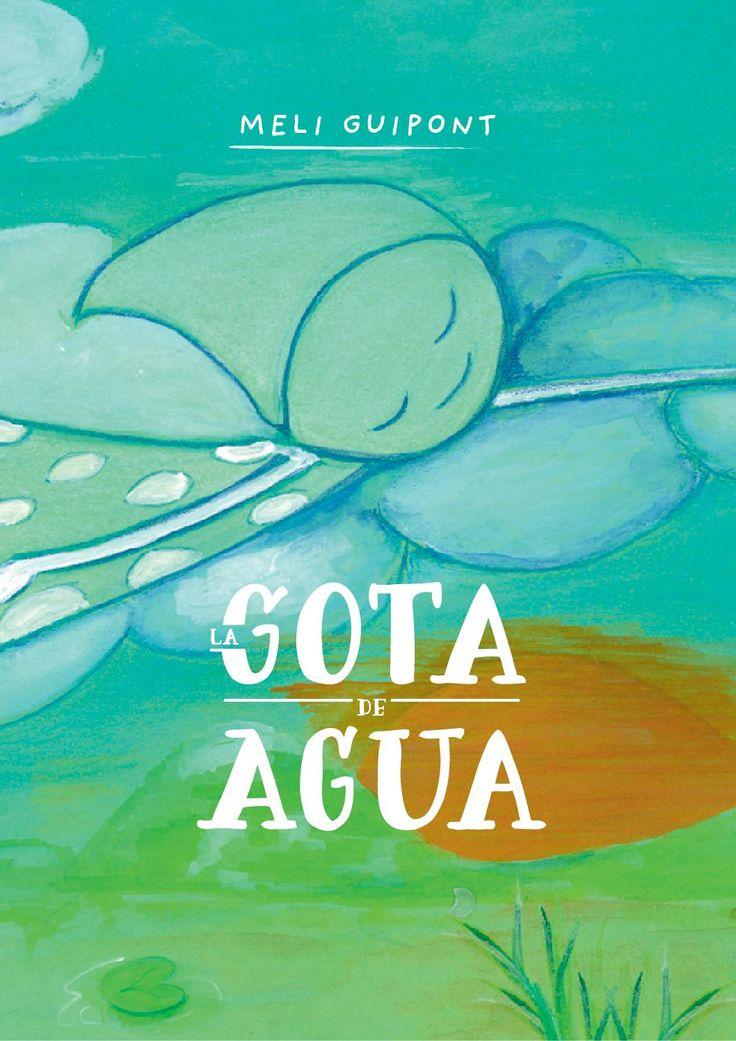 Un cuento infantil para ser contado y que canta la aventura de una pequeña gota de agua. El ciclo del agua, el ciclo de la vida… en ambos hay que mojarse.