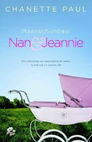Nan en Jeannie. Deel twee van die tweeluik