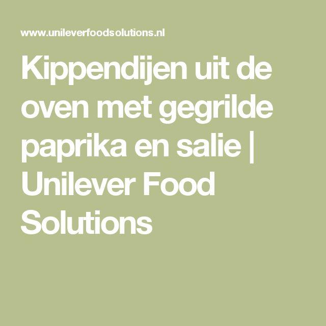 Kippendijen uit de oven met gegrilde paprika en salie | Unilever Food Solutions