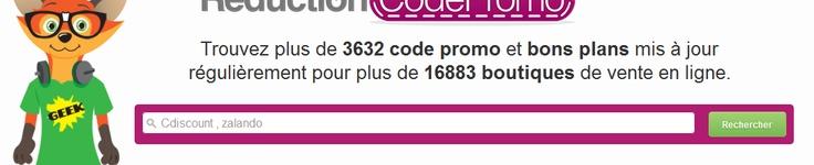 Reduction-code-promo.fr est votre espace web de codes de réductions et bons plans shopping qui vous présente les derniers codes promo et codes avantages pour économiser sur tous vos achats par internet et acheter tout ce que vous voulez à des tarifs moins cher.  Vous y trouverez sur le site des codes promo et bons de réduction pour des milliers de boutiques de vente en ligne telles que : Priceminister, Kiabi, Zalando, Amazon, la Redoute..etc.