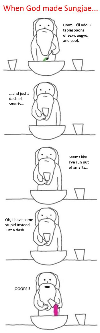 When God made Sungjae HAHAHHAHAHA