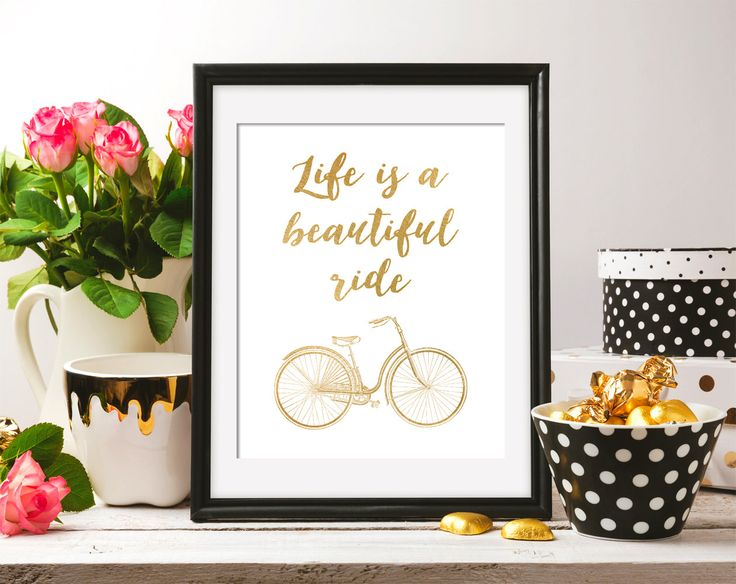 Instant Download Life is a beautiful ride Bicycle Bike Gold Foil Vintage Minimalist Art Printable A4 Wall Art 8×10 DIGITAL DOWNLOAD HQ300dpi by DreamPrintable on Etsy