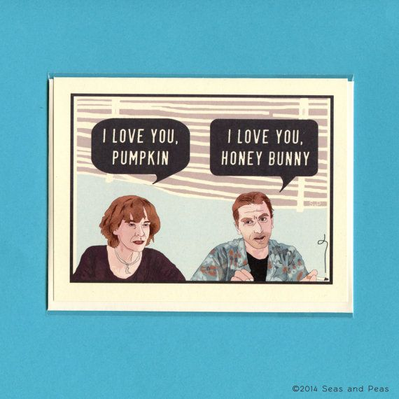 For Zach! lol PULP FICTION LOVE Card  Pumpkin & Honey Bunny  Pulp by seasandpeas, $4.25