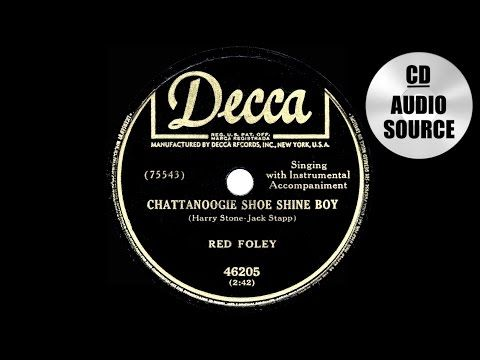 1950 HITS ARCHIVE: Chattanoogie Shoe Shine Boy - Red Foley (a #1 record) - YouTube