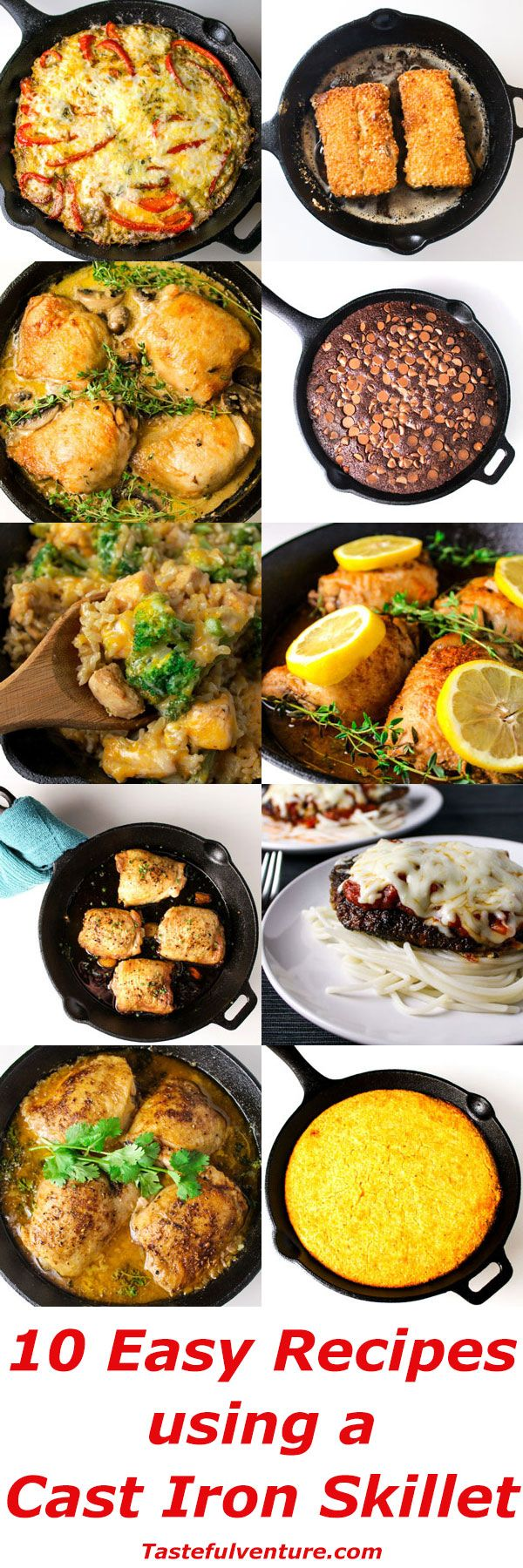 10 Easy Recipes Using A Cast Iron Skillet, including Red Pepper and Sausage Frittata, Macadamia Crusted Mahi Mahi, Chicken Thighs Marsala, Easy Skillet Brownies, Chipotle Chicken Cheesy Broccoli and Rice, Lemon and Paprika Chicken Thighs, Garlic and Brown Sugar Chicken Thighs, Parmesan Chicken, Cilantro Lime Chicken Thighs, and Cornbread. | Tastefulventure.com