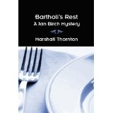 Bartholi's Rest (Jan Birch Mysteries) (Kindle Edition)By Marshall Thornton