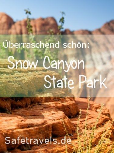 Snow Canyon State Park - Travelog by Safetravels.de