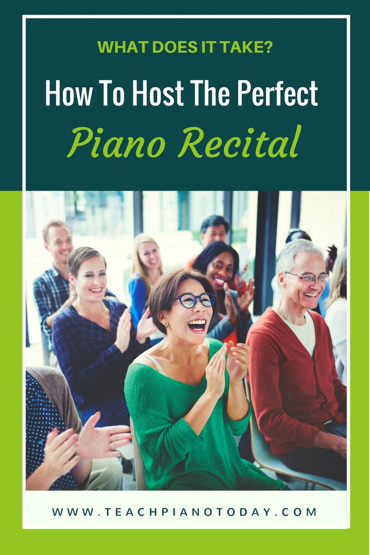 The 4 things you need to host a successful piano recital