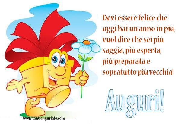 Devi essere felice che oggi hai un anno in più, Auguri! #compleanno #buon_compleanno #tanti_auguri