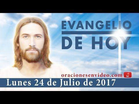 Evangelio de Hoy Lunes 24 de Julio 2017 generación perversa - YouTube