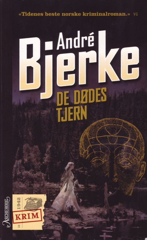 De dødes tjern aka. The lake of the damned, by André Bjerke