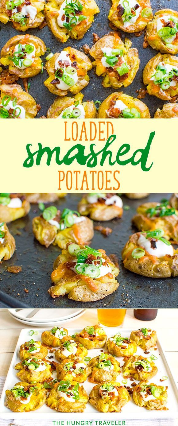 Loaded Smashed Potatoes Recipe | The Hungry Traveler