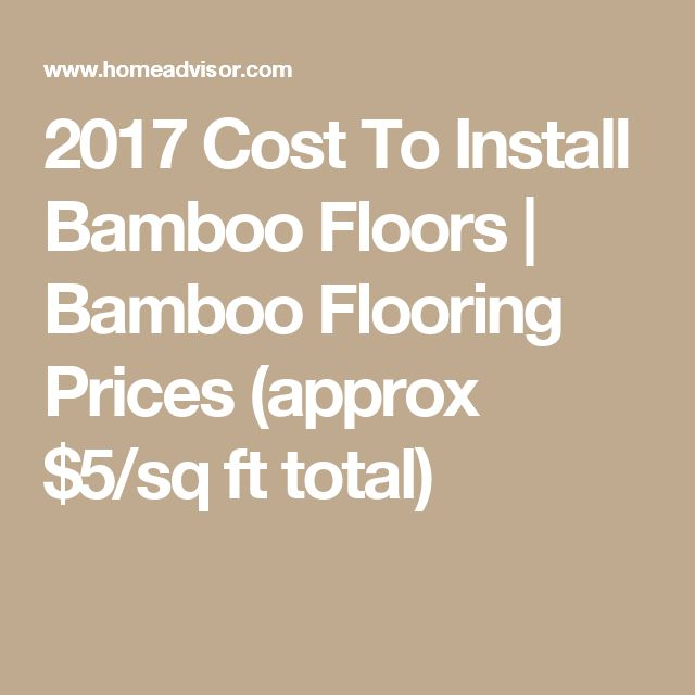 2017 Cost To Install Bamboo Floors | Bamboo Flooring Prices (approx $5/sq ft total)