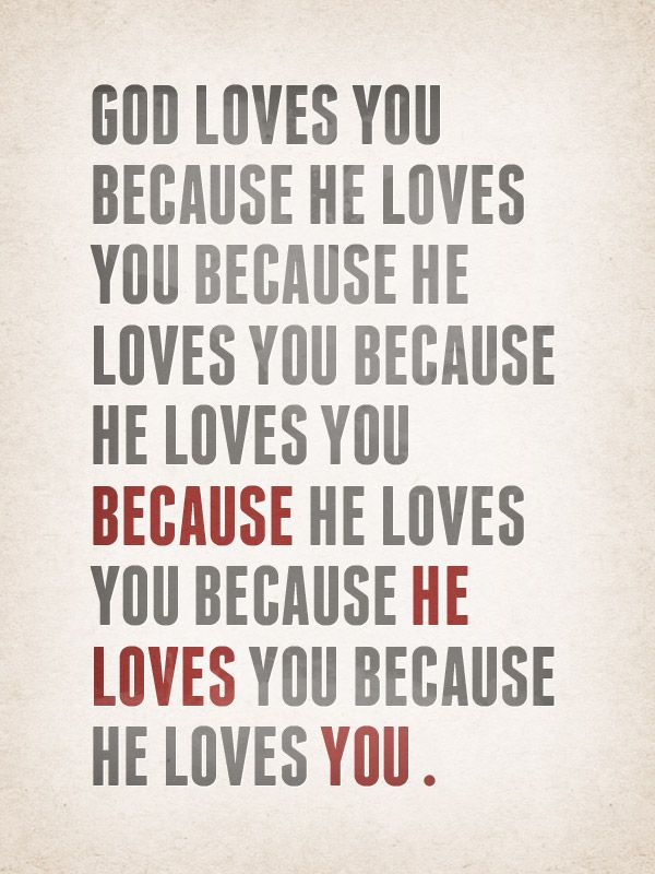 God Loves You Quotes Magnificent 22 Best God Loves You Images On Pinterest  God Loves You Bobby And