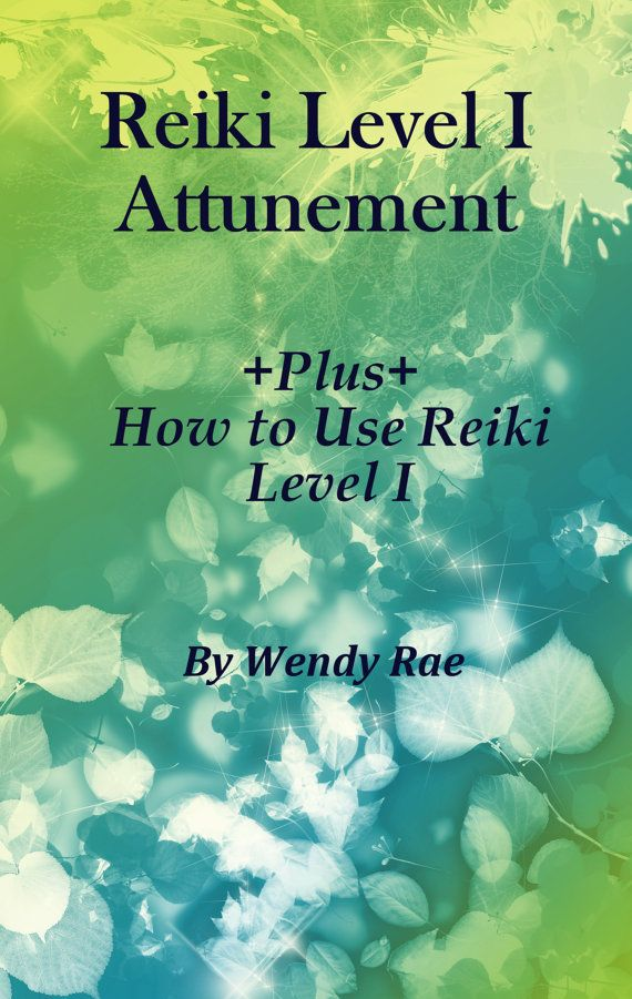 Reiki Level One Attunement & Learning: Learn Reiki at home.