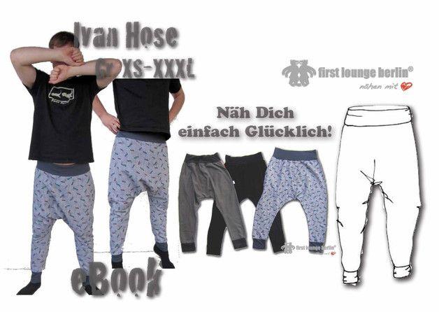 Ivan♡ ebook Hose GR. XS-XXXL Nähanleitung Schnitt - ein Designerstück von firstloungeberlin bei DaWanda