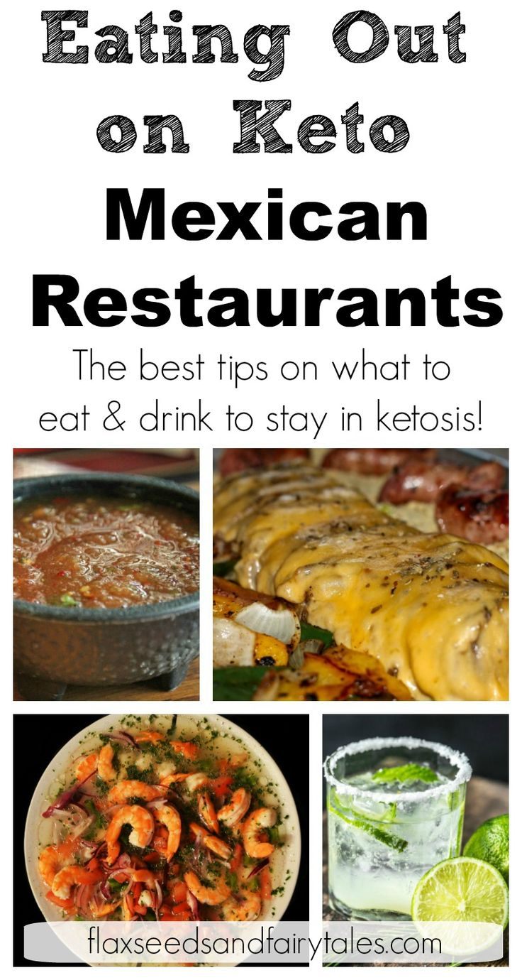 Eating Out On Keto: Mexican Restaurants
