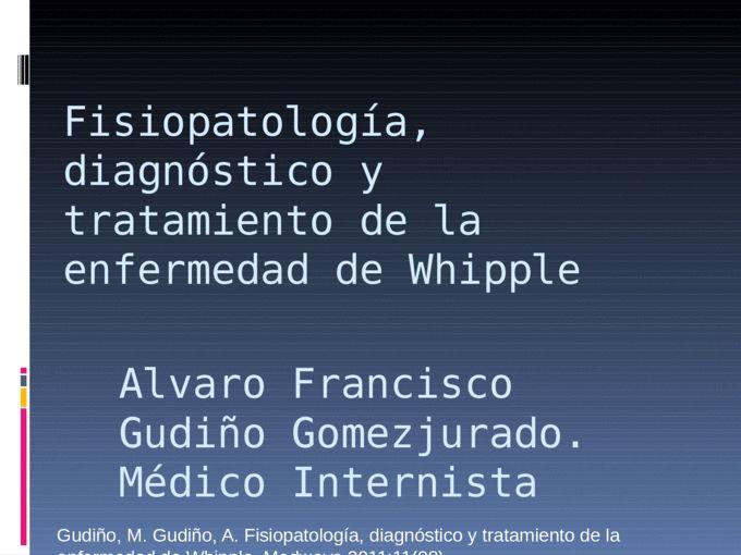 Fisiopatología, diagnóstico y tratamiento de la enfermedad de Whipple - Health & Medicine