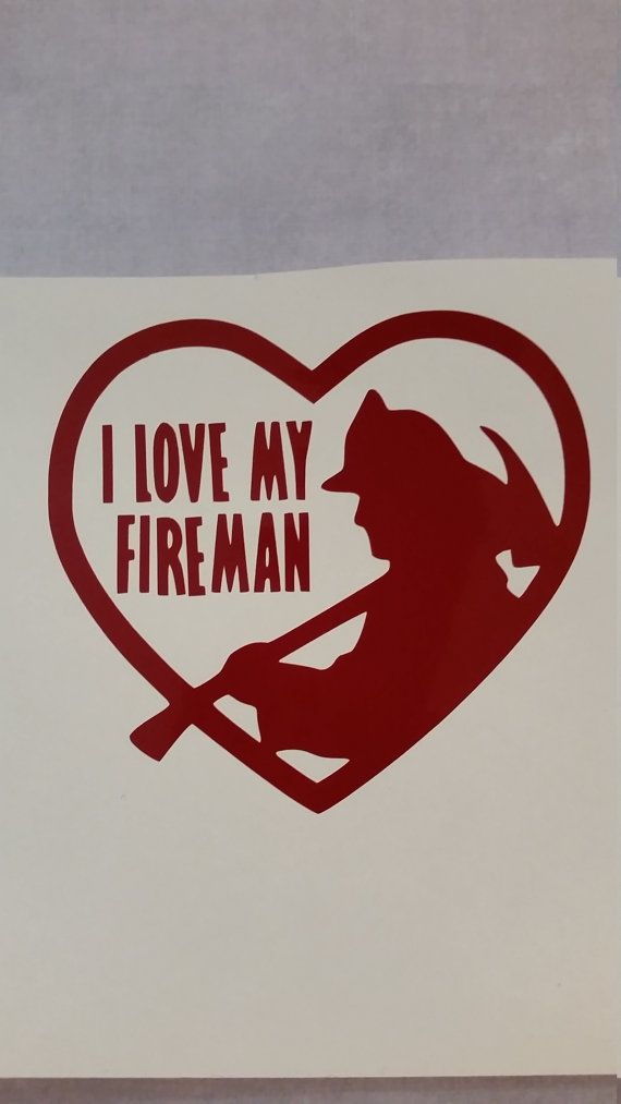 i love my fireman vinyl decal for your yeti by lollysgoodies