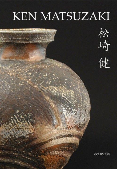 Ken Matsuzaki - Thirty Years of a Living Tradition Monograph