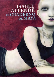 (Chile) Isabel Allende's El Cuaderno de Maya (Maya's Notebook). Can't wait for the English translation!