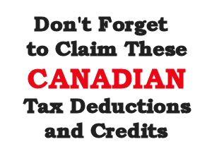 Canada Tax Deductions & Tax Credits To Take Advantage Of
