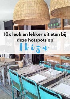Vakantie Ibiza, waar eten Ibiza, waar drinken Ibiza, food hotspots Ibiza, leuk restaurant Ibiza. #ibiza