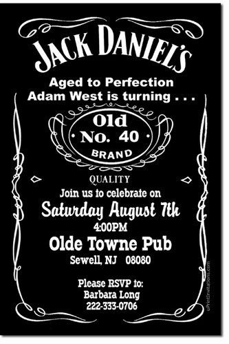 43 best 40th party images on pinterest | jack daniels party, Invitation templates