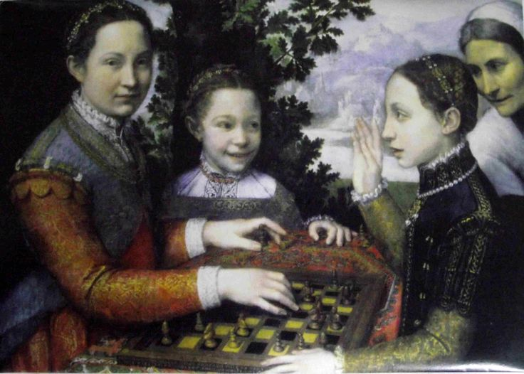 This charming painting by Sophonisba Anguissola of 1555 is of three sisters playing chess. The old servant appreciates the devastatingly smart move with which the older has defeated her younger sister, while the youngest can't contain her glee. I wouldn't want to play any of them!  It could also be seen as a study of four ages of woman.