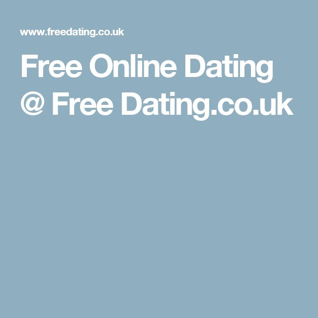 Free Online Dating @ Free Dating.co.uk