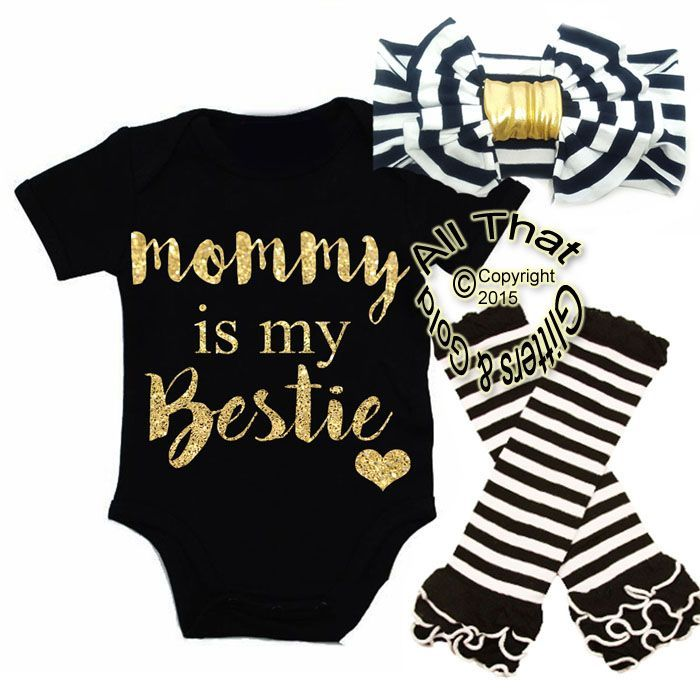 Love this! Cute Child Woman Moms Day Garments Outfits - Mommy Bestie Black White Gold Glitter Coming House Outfits