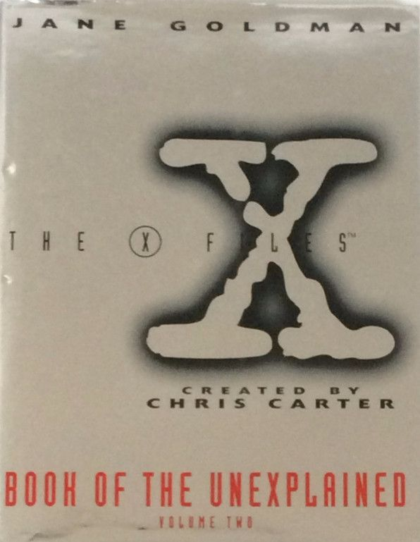 The X Files Book Of The Unexpected Volume Two by Jane Goldman, Hardcover
