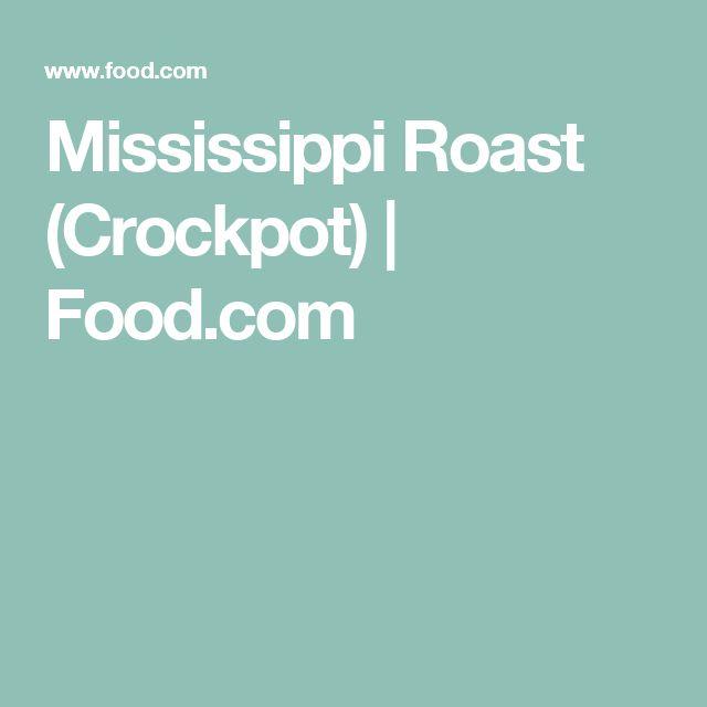 Mississippi Roast (Crockpot) | Food.com   – Dinner