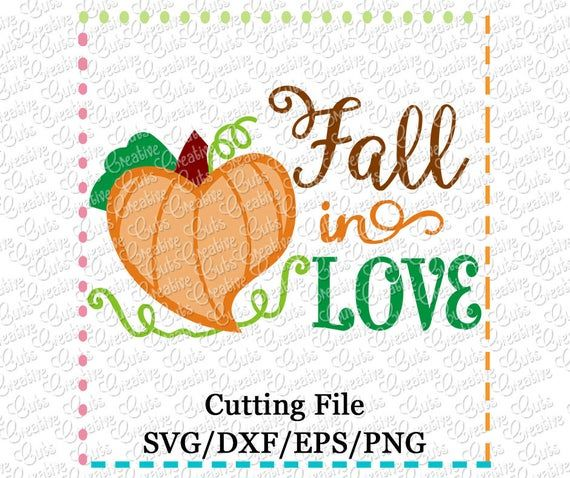 Download EXCLUSIVE SVG eps DXF Fall in Love svg, pumpkin svg ...