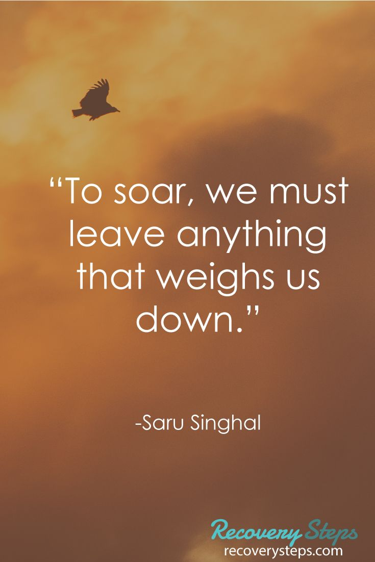 """Motivational Quotes:""""To soar, we must leave anything that weighs us down.""""    Follow: https://www.pinterest.com/RecoverySteps/"""