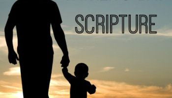 Father's Day Scripture / Bible Verses about Dads