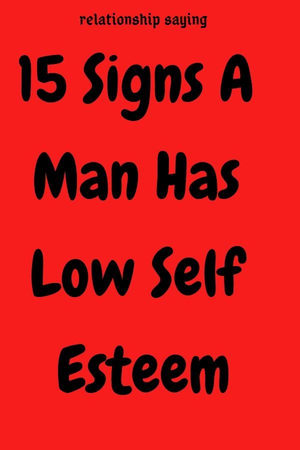 dating low self esteem man